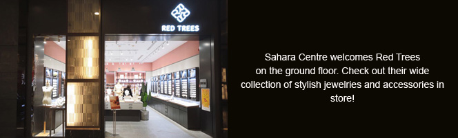 Sahara Centre welcomes Red Trees!