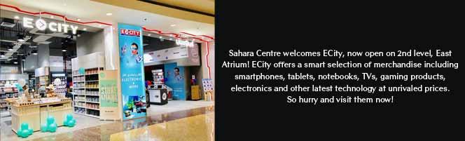 Sahara Centre welcomes ECity!!