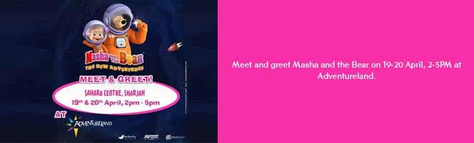 Meet and greet Masha and the Bear on 19-20 April, 2-5PM at Adventureland.
