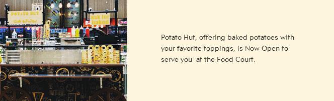 Potato Hut is Now Open